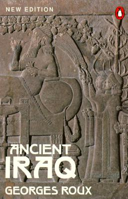Ancient Iraq By Roux, Georges
