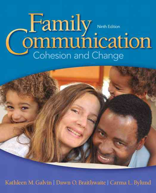 Family Communication By Galvin, Kathleen M./ Braithwaite, Dawn O./ Bylund, Carma L./ Braithwaite, Dawn