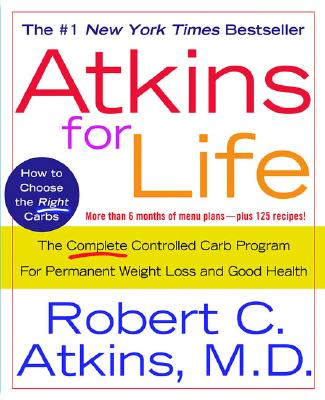 Atkins for Life By Atkins, Robert C., M.D.
